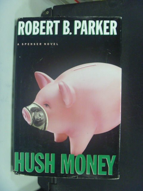 【書寶二手書T4/原文小說_HFD】Hush Money_Robert B. Parker