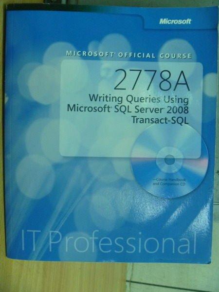 【書寶二手書T9/大學理工醫_XCN】2778A…Microsoft SQL Server 2008_附光碟