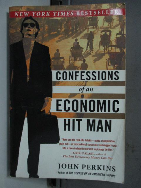 【書寶二手書T1/財經企管_LDG】Confessions of an Economic Hit Man_JOHN PERKINS