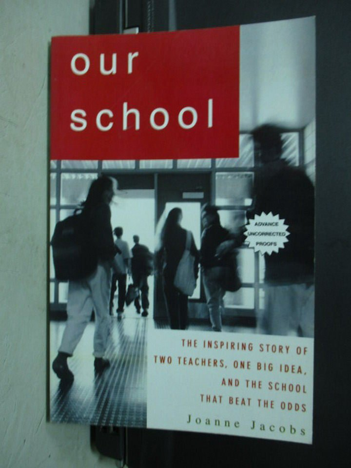【書寶二手書T4/原文小說_PNS】Our School_Joanne Jacobs