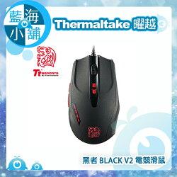 Thermaltake 曜越 Tt eSPORTS 黑者 BLACK V2版 電競滑鼠(MO-BKV-WDLOBK-01)