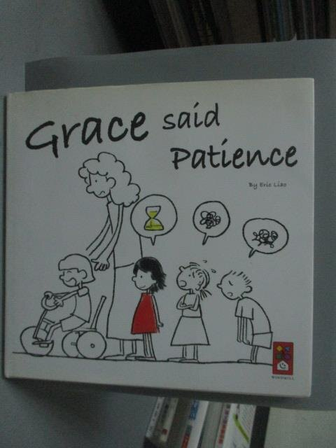 ~書寶 書T4/少年童書_ZEQ~Grace said Patience 英文版 _Eri