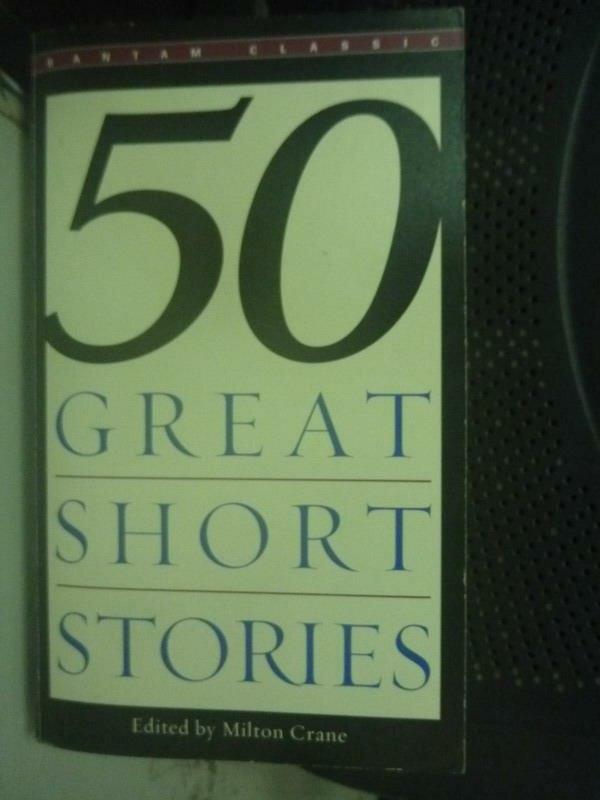 ~書寶 書T1/原文小說_LHX~Fifty Great Short Stories_Mi