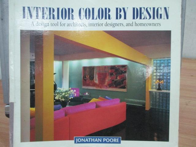 【書寶 書T4/ _PPU】Interior Color By Design