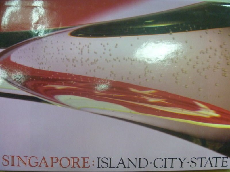 ~書寶 書T3/旅遊_YIX~SINGAPORE_ISLAND˙CITY˙STATE_附殼