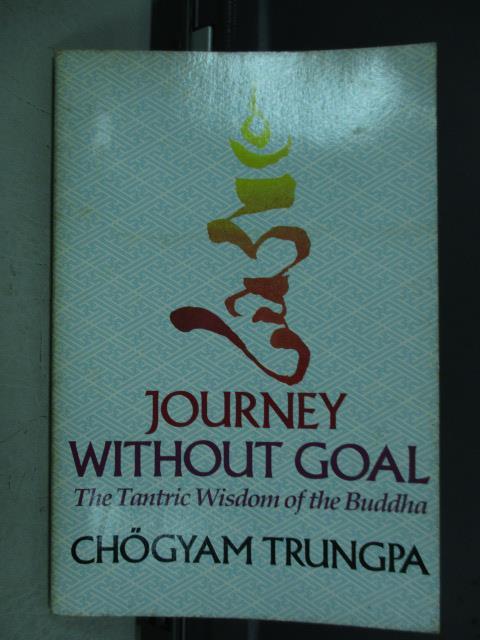 【書寶二手書T4/旅遊_QJY】Journey Without Goal