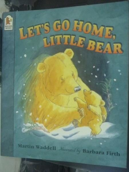 【書寶二手書T6/繪本_ZDX】Let's Go Home, Little Bear _Waddell