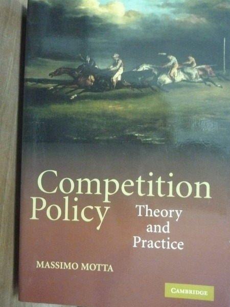 【書寶二手書T5/財經企管_POB】Competition Policy_Motta