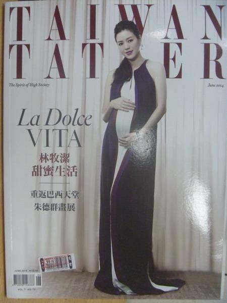 【書寶二手書T5/雜誌期刊_ZHT】Taiwan Tatler_2014/6_Jennifer Lin等