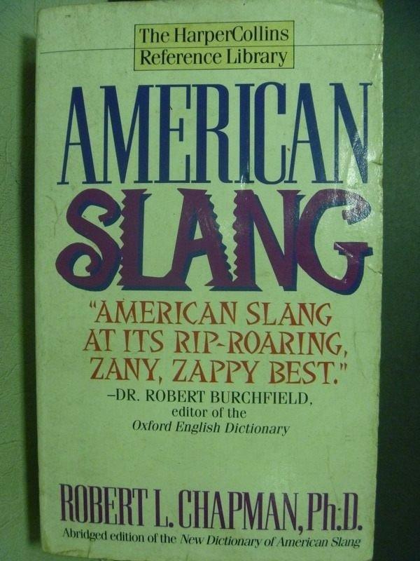 【書寶二手書T5/原文小說_JSV】American Slang_Robert L