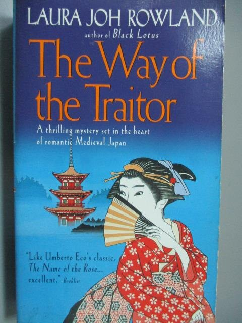 ~書寶 書T1/原文小說_MCW~The Way of the Traitor_Laura