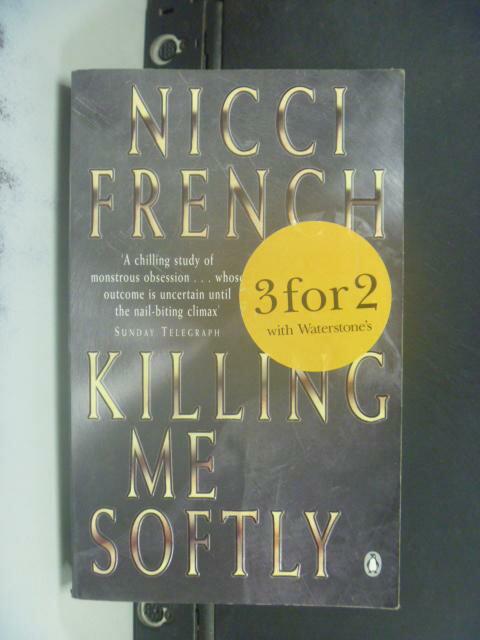 【書寶二手書T5/原文小說_HIX】Killing me softly_Nicci French.