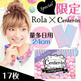 【UNICHARM】ROLA×Center-in限定版(柔軟量多日用羽翼24cm-17枚)