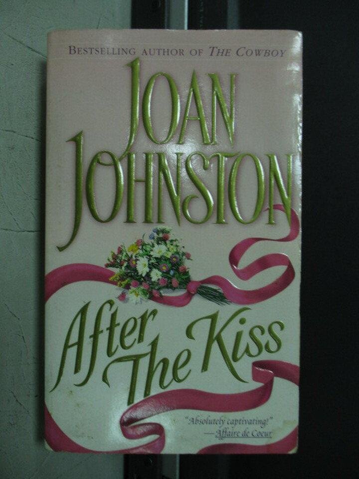 【書寶二手書T8/原文小說_NMM】After the kiss_Joan johnston