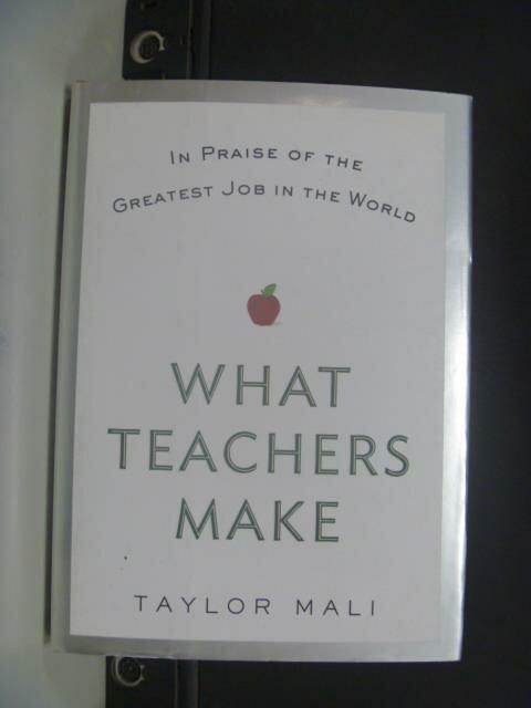 【書寶二手書T3/大學教育_GNT】What Teachers Make_Taylor Mali