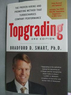 【書寶二手書T1/原文書_WEP】Topgrading_BradfordD.Smart