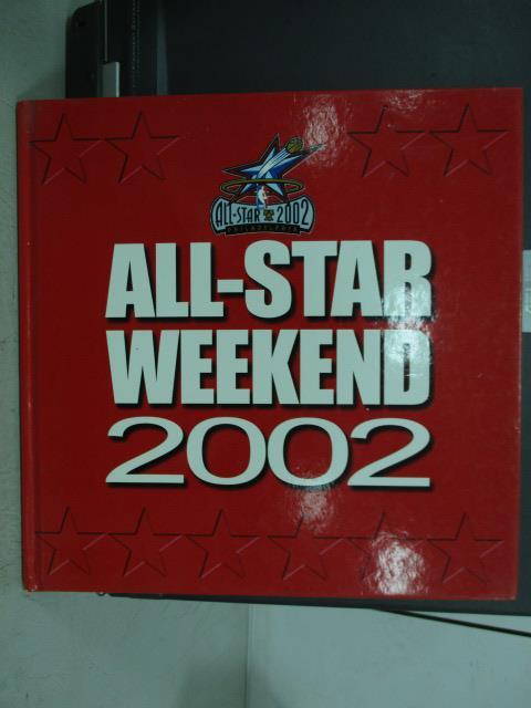 【書寶二手書T8/體育_QNX】ALL-STAR WEEKEND 2002