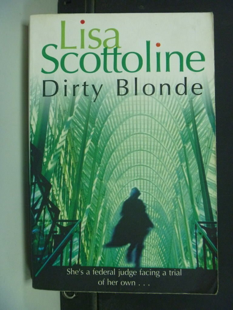 【書寶二手書T5/原文小說_NSR】Dirty Blonde : LISA SCOTTOLINE