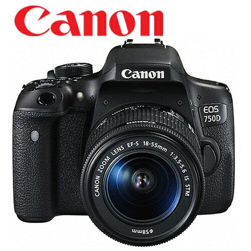 【送32G+清保組】Canon 750D Kit + 18-55 mm  STM  原廠 鏡頭組 公司貨 入門首選機 - 限時優惠好康折扣