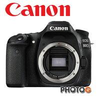 Canon佳能到80d【送32G+清保組】Canon 80D Body  單機身 不含鏡頭 (公司貨)