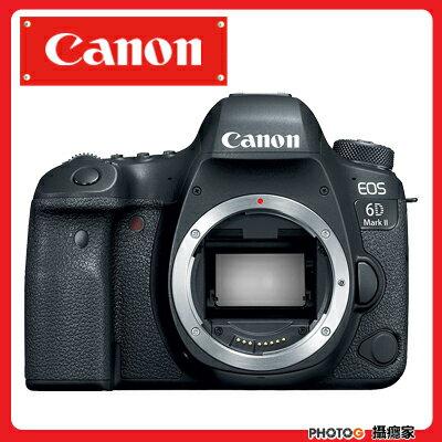 【送64G+清保組】 CANON EOS 6D MarkII 6d 2代 BODY 單機身 不含鏡頭 6d2 (公司貨) 【相機享折扣】