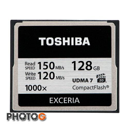 1000X TOSHIBA 東芝 128G / 128BG EXCERIA  CF 記憶卡 ( 寫入150 mb/ s 讀取 120mb/s ) (富基電通公司貨)
