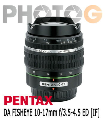 【分期零利率】smc PENTAX DA 10-17mm F3.5-4.5 ED IF Fisheye 魚眼變焦鏡頭(富?公司貨)