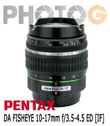 『12期零利率』smc PENTAX DA 10-17mm F3.5-4.5 ED IF Fisheye 魚眼變焦鏡頭(富?公司貨)