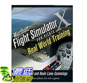 [106美國直購] 全新 Microsoft Flight Simulator X For Pilots Real World Training 1st Edition