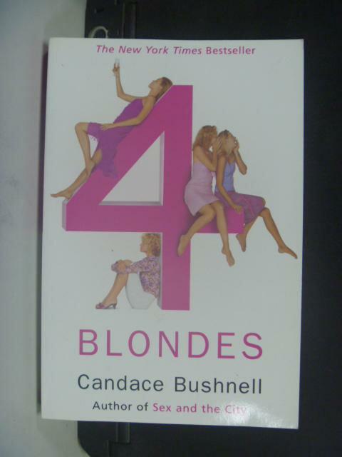 【書寶二手書T6/原文小說_HHE】Four Blondes_BUSHNELL, CANDACE