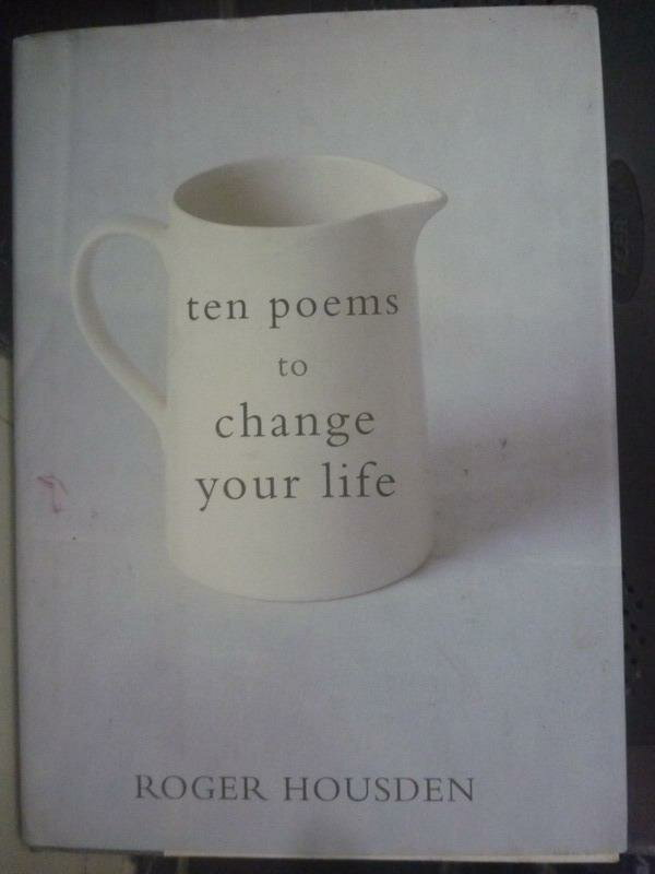 【書寶二手書T5/勵志_IHW】Ten Poems to Change Your Life_Housden