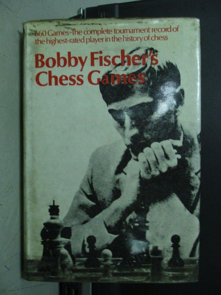 【書寶二手書T7/嗜好_LBJ】Bobby Fischer's Chess Gannes_民61
