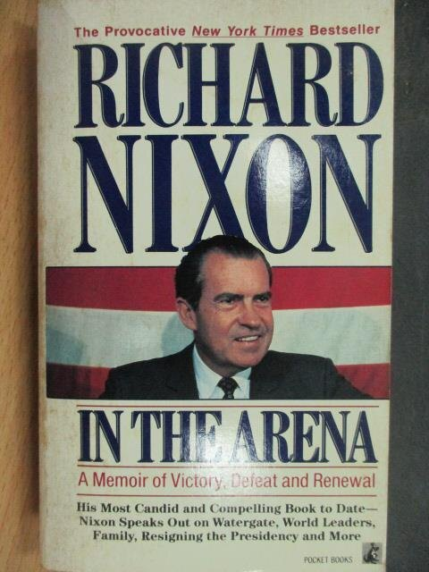 【書寶二手書T1/原文小說_LDP】In The Arena_Richard Nixon