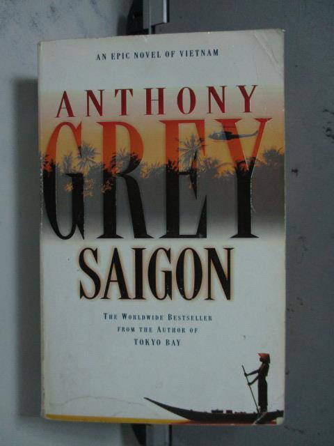 【書寶二手書T1/原文小說_LRL】Saigon_Anthony Grey
