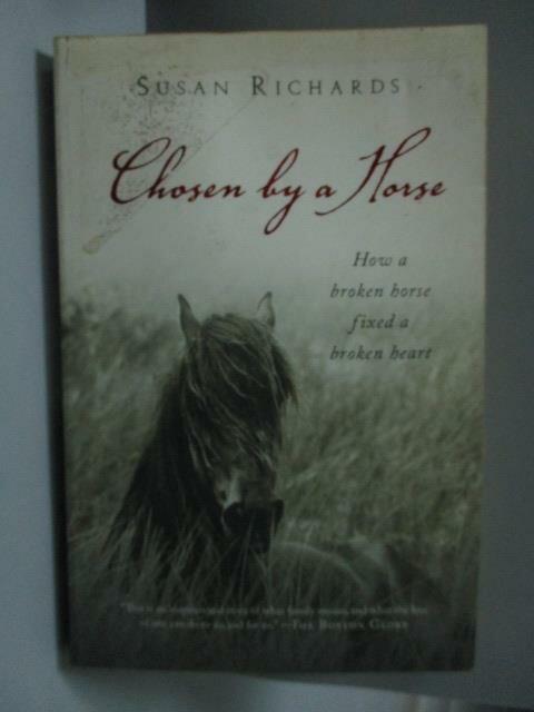 ~書寶 書T9/原文小說_NPQ~Chosen by a Horse_Richards