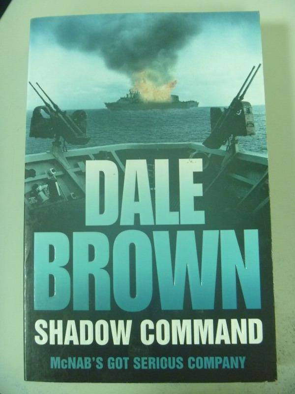 【書寶二手書T4/原文小說_XDK】Shadow Command_Dale Brown