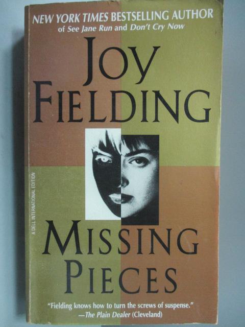 ~書寶 書T7/原文小說_NOH~Missing Pieces_Joy Fielding