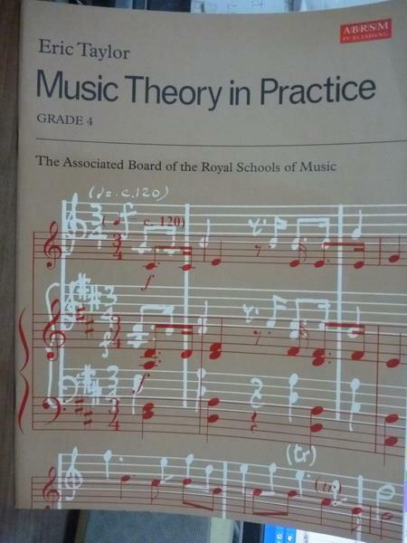 【書寶二手書T4/音樂_QGA】Music Theory in Practice:Grade 4_Eric Taylor