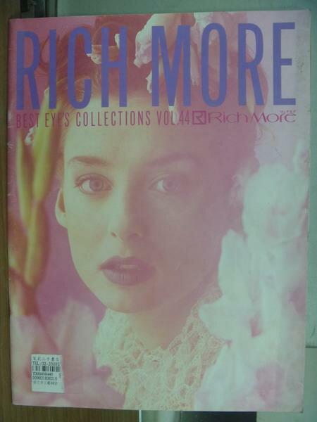 【書寶二手書T9/原文書_PPE】Rich more_Best eyes collections vol.44
