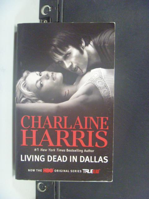 【書寶二手書T7/原文小說_KFJ】Living Dead in Dallas_Harris, Charlaine