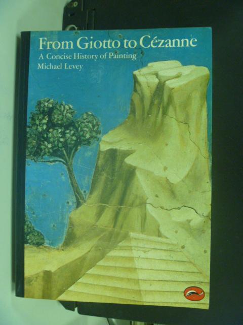 【書寶二手書T6/大學藝術傳播_KFG】From Giotto to Cezanne_LEVEY