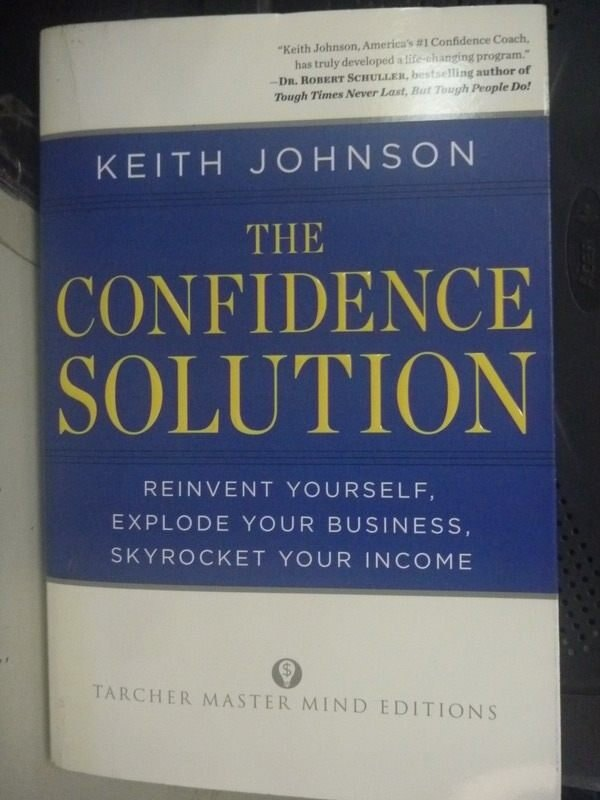 【書寶二手書T3/財經企管_HSM】The Confidence Solution: Reinvent