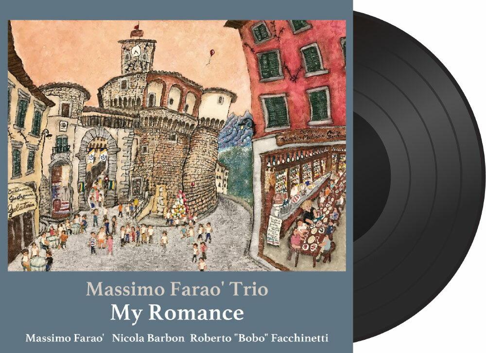 馬斯莫.法羅三重奏:我的浪漫 Massimo Farao' Trio: My Romance (Vinyl LP) 【Venus】 1