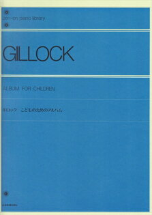 【獨奏鋼琴樂譜】Gillock, W. : Album for Children(solo)