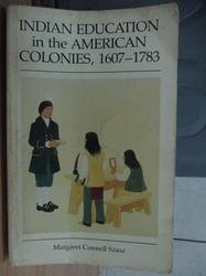 【書寶二手書T9/藝術_YCP】Indian Education in the American…1607-1783