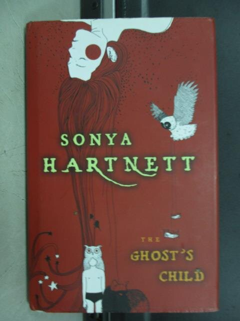 【書寶二手書T3/原文小說_JAA】The ghost's child_Sonya hartnett