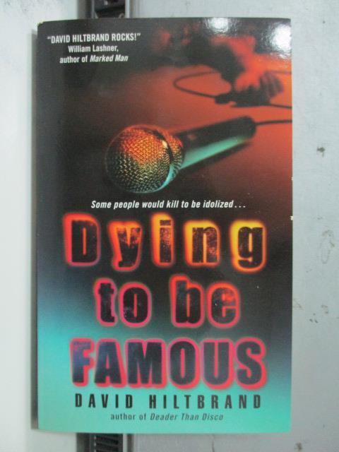 【書寶二手書T7/原文小說_OCI】Dying to Be Famous_David