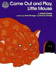 COME OUT AND PLAY,LITTLE MOUSE - Mulberry Books 高年級(預購)