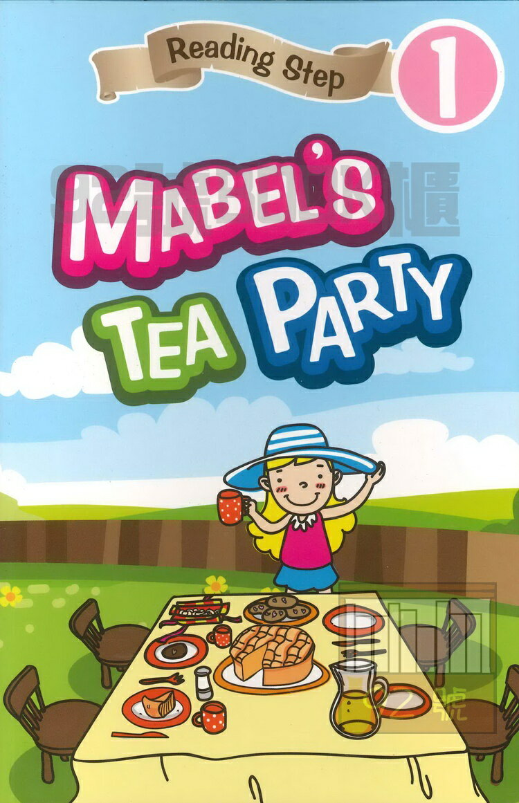 Reading Step 1 : Mabel #x27 s Tea Party