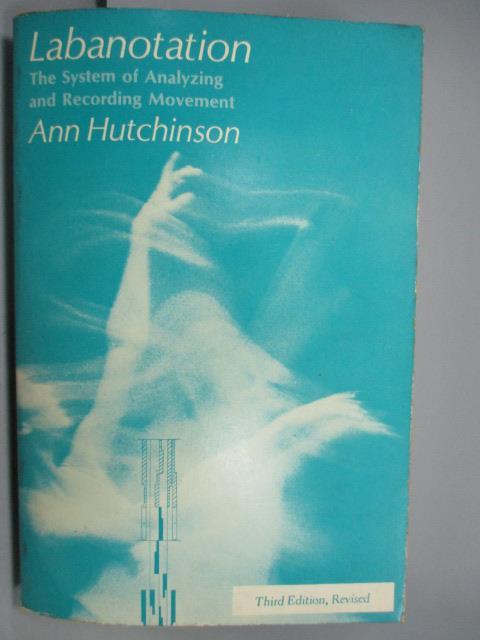 ~書寶 書T7/藝術_JQF~Labanotation_Ann Hutchinson